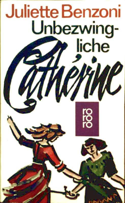 Unbezwingliche Catherine