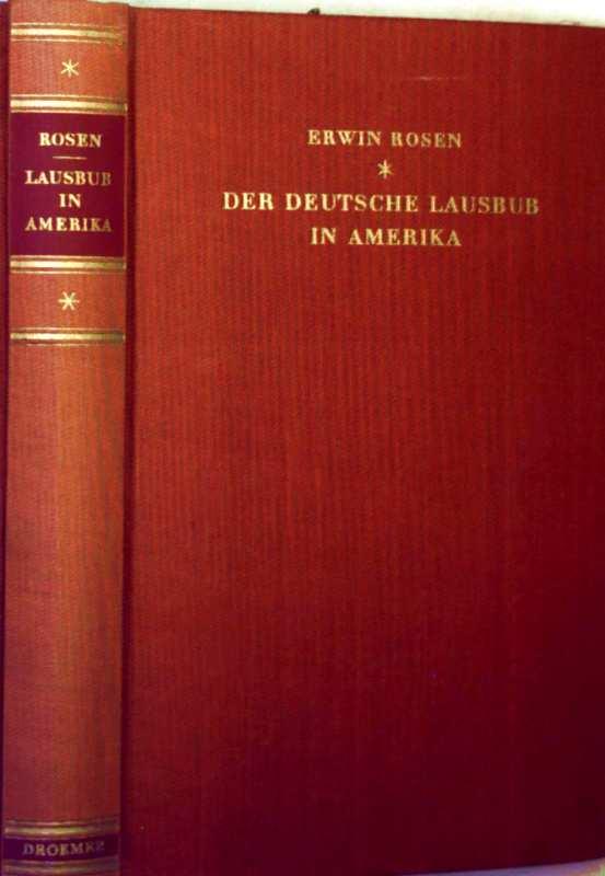 Erwin Rosen: Der deutsche Lausbub in Amerika