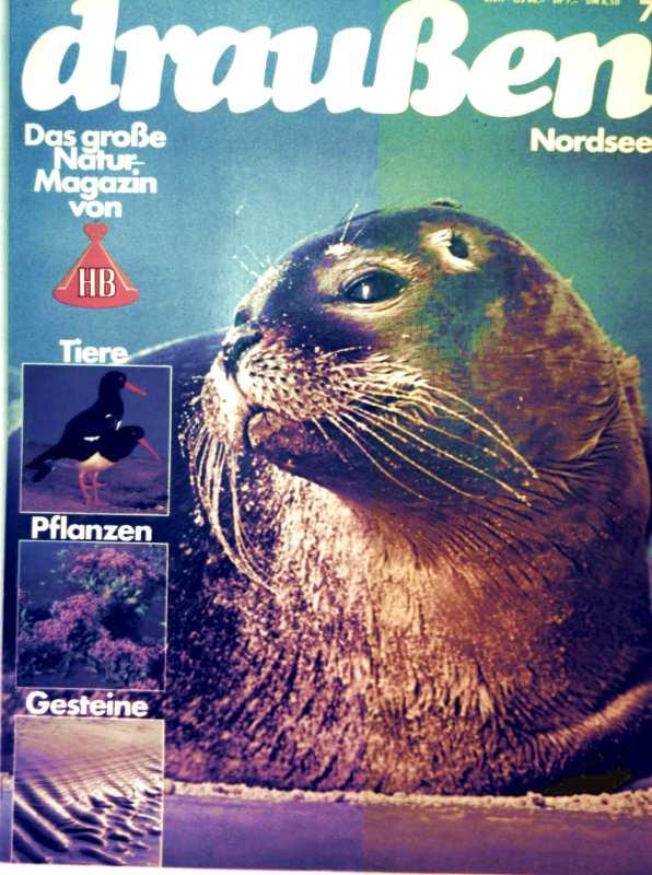 HB Naturmagazin draußen, 1980 Heft 07 - Bayerischer Wald: Tiere, Pflanzen, Gesteine des großen Kulturmagazin von HB - Nordsee Tiere pflanzten Gesteine