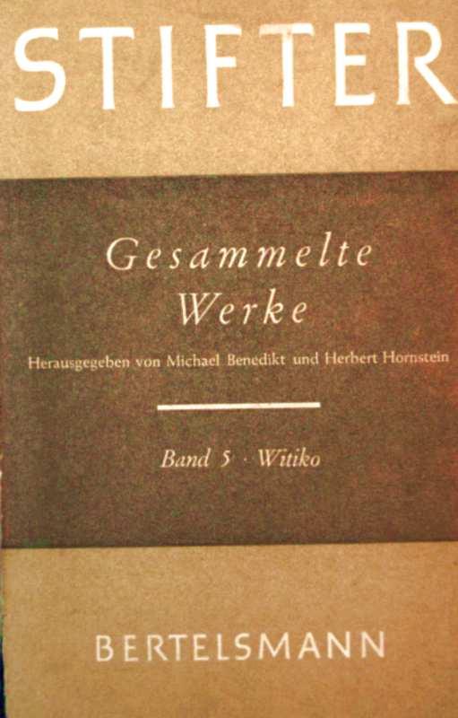 Gesammelte Werke In sechs Bänden - Bd. 5: Witiko