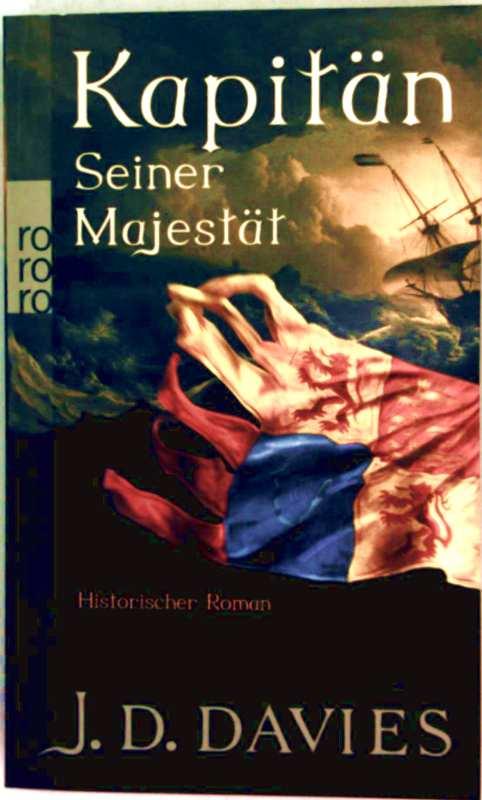 Kapitän Seiner Majestät - historischer Roman