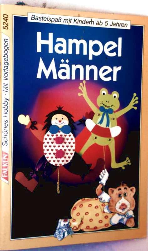 Hampelmänner - Bastelspaßmit Kindern ab 5 Jahren (schönes Hobby, Bd. 5240 - mit Vorlagebogen)