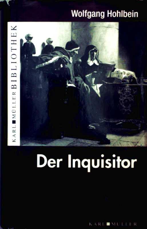 Der Inquisitor (Karl Müller Bibliothek)