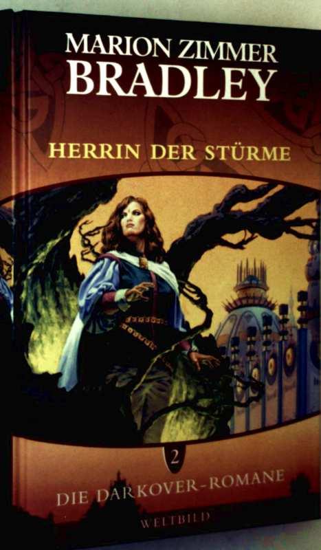 Die Darkover-Romane - Bd. 2: Herrin der Stürme (Sammleredition)