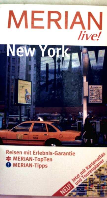 New York - Reisen mit Erlebnis-Garantie, Merian TopTen, Merian-Tipps (Merian live! - mit Kartenatlas und Tourenplaner)