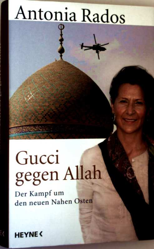 Gucci gegen Allah - der Kampf um den neuen Nahen Osten