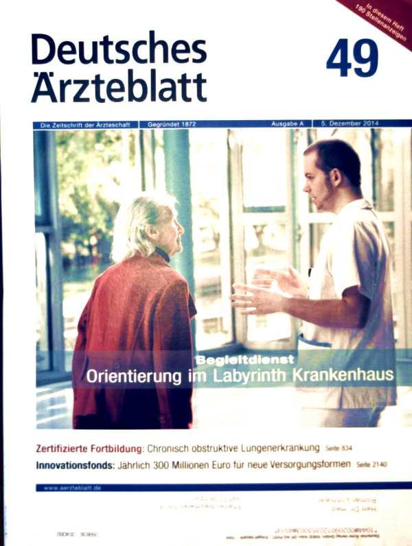 Bundesärztekammer, Kassenärztliche Bundesvereinigung (Hg.): Deutsches Ärzteblatt 2014, Ausgabe B, 49 - Begleitdienst, Orientierung im Labyrinth Krankenhaus