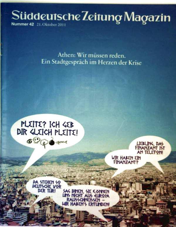 Süddeutsche Zeitung Magazin 2011 Oktober, Nr. 42 - Athen. Ein Stadtgespräch im Herzen der Krise