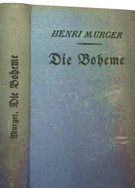 Die Boheme - Roman