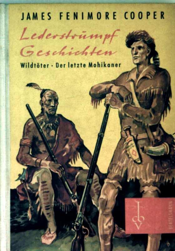 Lederstrumpfgeschichten - Wildtöter, der letzte Mohikaner (schwarz-weiß illustriert)