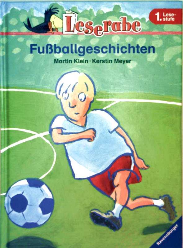 Fußballgeschichten (Leserabe - 1. Lesestufe)