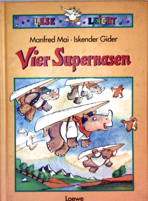 Vier Supernasen (Leseleicht - farbig illustriert)