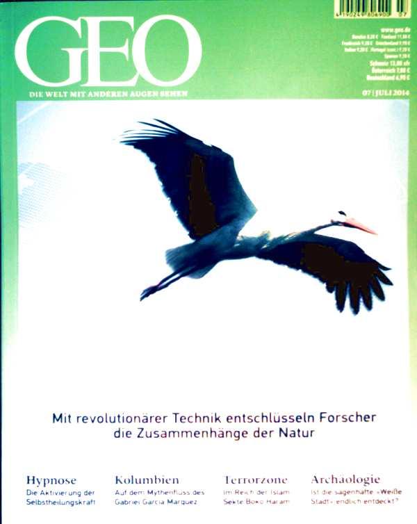 Peter Matthias Gaede: GEO Magazin 2014, Nr. 07 Juli - das geheime Wissen der Tiere, Hypnose - Aktivierung der Selbstheilungskraft, Terror-Zone im Reich der Sekte Boko Haram