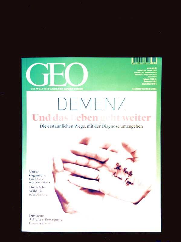 Peter Matthias Gaede: GEO Magazin 2014, Nr. 11 November - Demenz - die erstaunlichen Wege mit der Diagnose umzugehen, unter Giganten - Expedition in Australiens Wüste,