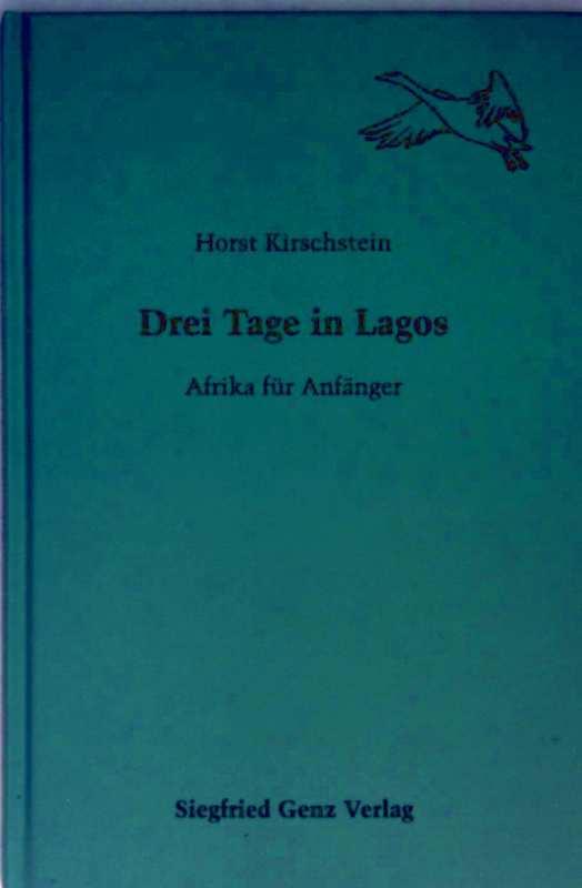 Drei Tage in Lagos - Afrika für Anfänger