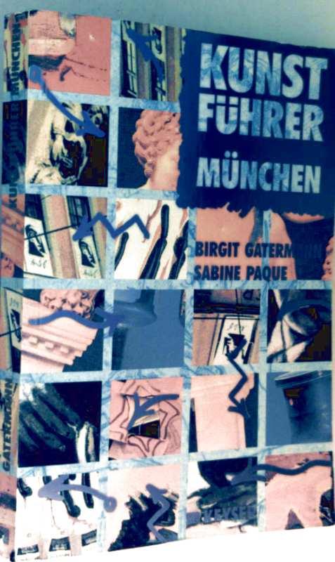 Kunstführer München (Städte-Kunstführer aus der Verlagsgruppe der Frankfurter Allgemeinen Zeitung)