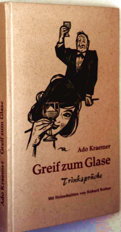 Greif zum Glase - Trinksprüche (mit Holzschnitten illustriert)