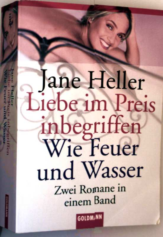 Jane Heller: Liebe im Preis inbegriffen, Wie Feuer und Wasser (zwei Romane in einem Band)