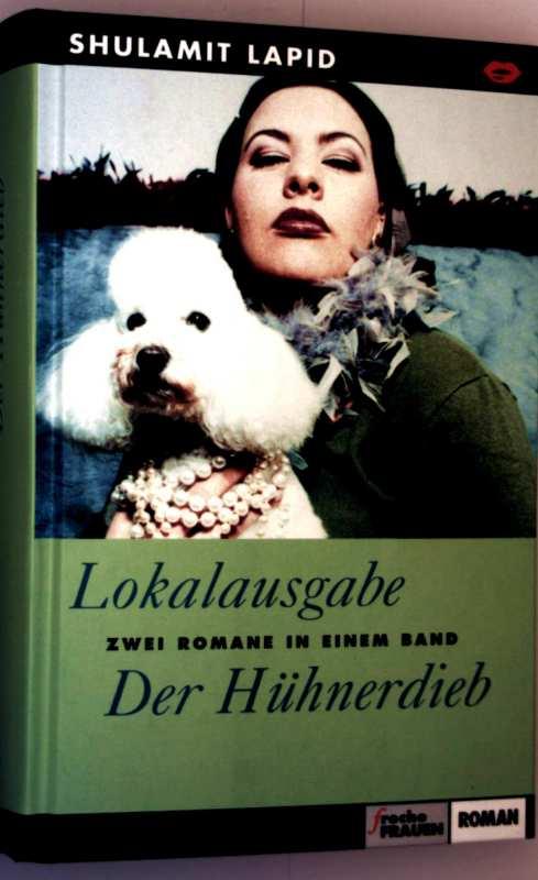 Lokalausgabe, Der Hühnerdieb - zwei Romane in einem Band (freche Frauen)