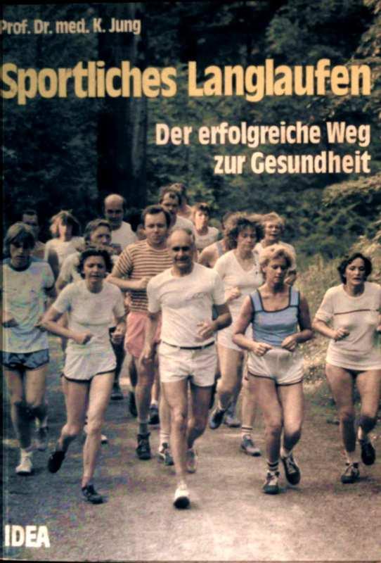 Sportliches Langlaufen, der erfolgreiche Weg zur Gesundheit. der Langlauf im Breiten-, Leistungs-und Sport. Auswirkungen in physiologischer, medizinischer und psychologischer Hinsicht