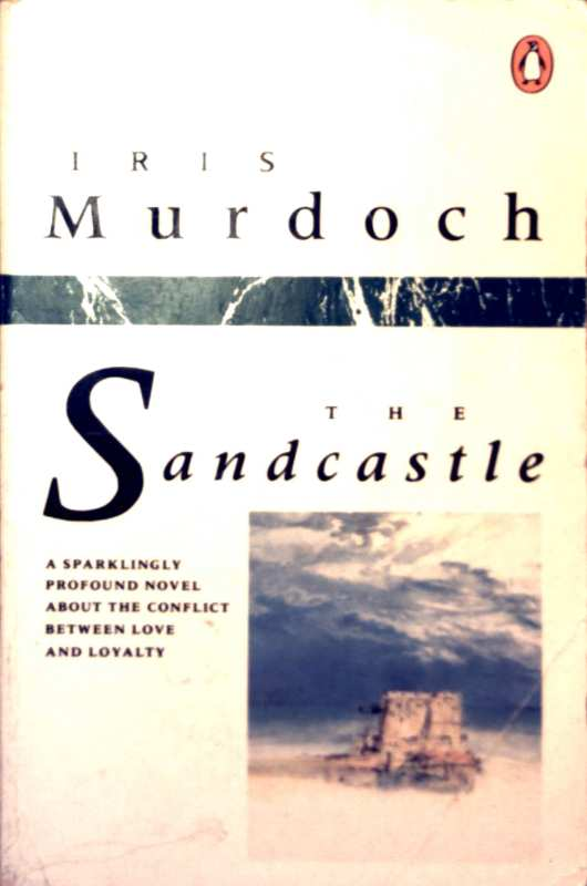 The Sandcastle. A novel about the conflict between love and loyality