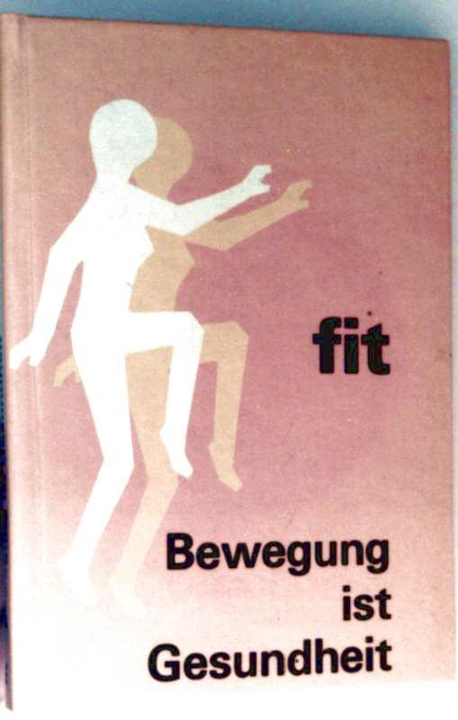 Kurt Bernegger: Fit - Bewegung ist Gesundheit (schwarz-weiß illustriert)