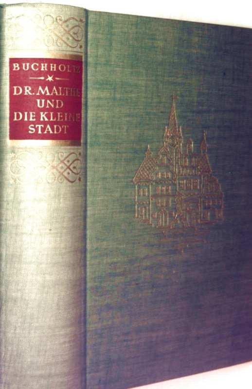 Dr. Malthe und die kleine Stadt