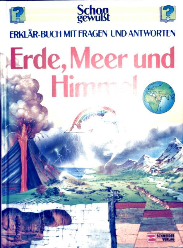 Erde, Meer und Himmel. Erklär-Buch mit Fragen und Antworten