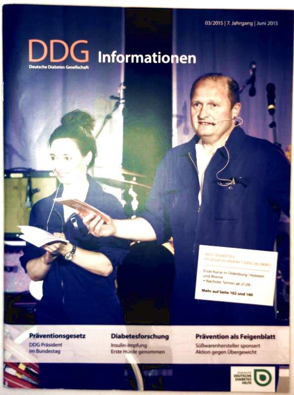 DDG Informationen, 7. Jahrgang Juni 2015 Nr. 3 - Diabetesforschung: Insulin-Impfung erste Hürde genommen, Aktion Feigenblatt: Aldi sponsert Aktion gegen Übergewicht