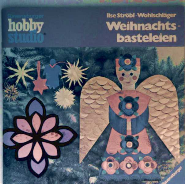 Weihnachtsbasteleien (Ravensburger hobbystudio)