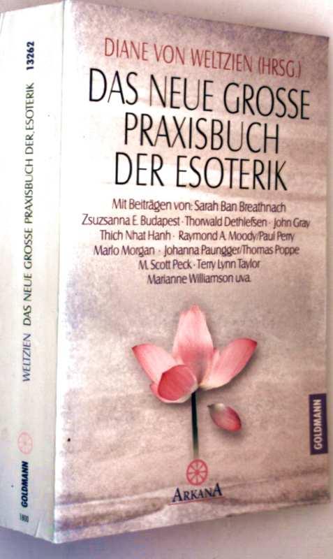 Das neue große Praxisbuch der Esoterik (Arkana)