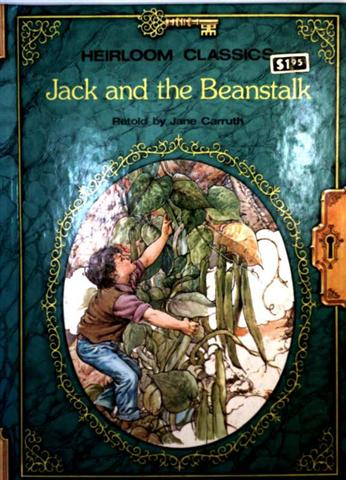 Jane Carruth (retold) and Shirley Torret (illustrated): Jack and the Beanstalk (Heirloom Classics - colour edition)