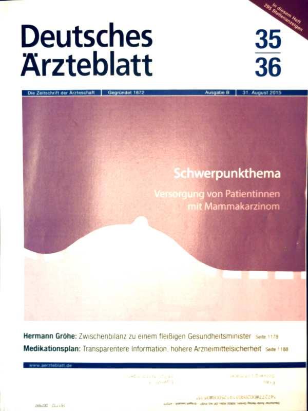 Deutsches Ärzteblatt 2015, Ausgabe B, No. 35-36, Schwerpunktthema Versorgung von Patienten mit Mammakarzinom