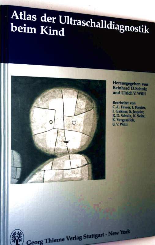 Atlas der Ultraschalldiagnostik beim Kind