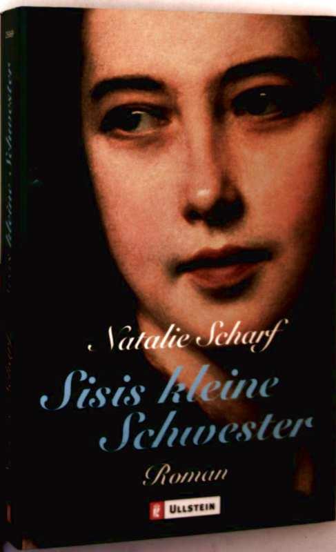 Nathalie Scharf: Sisis kleine Schwester