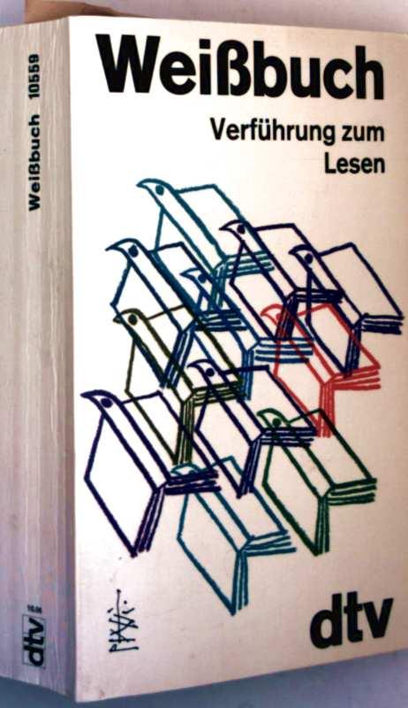 Weißbuch - Verführung zum Lesen