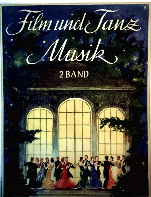 Autorenkollektiv: Film und Tanzmusik, Bd. 2