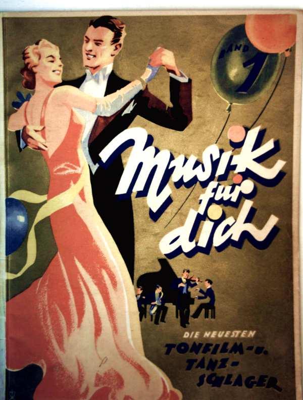 Autorenkollektiv: Musik für dich - die neuesten Tonfilm- und Tanzschlager, Bd. 1