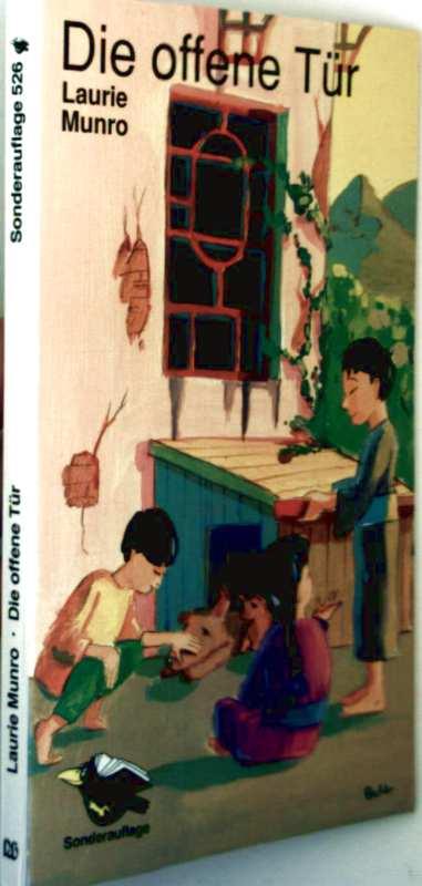 Laurie Munro: Die offene Tür - Erzählung aus Karl Studds Arbeit in China (schwarzweiß illustriert) - Sonderauflage