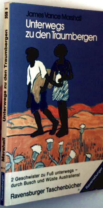 Unterwegs zu den Traumwelten - 2 Geschwister zu Fuß unterwegs durch Busch und Wüste Australiens!