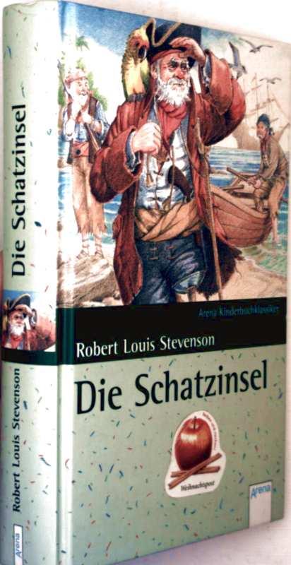 Die Schatzinsel (Arena Kinderbuchklassiker)