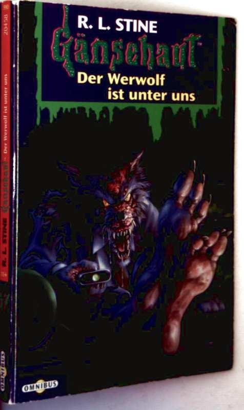 Gänsehaut Band 47: Der Werwolf ist unter uns