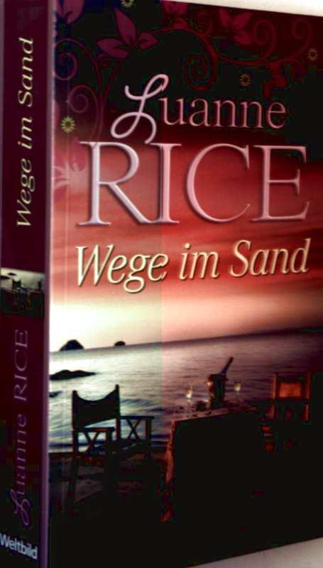 Susanne Rice: Wege im Sand