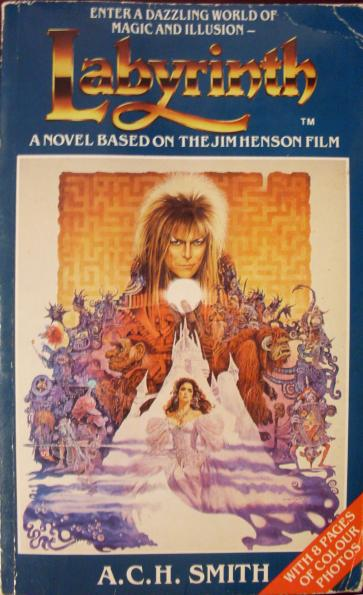 Labyrinth: A Novel based on the Jim Henson Film (with 8 pages of colour photos)