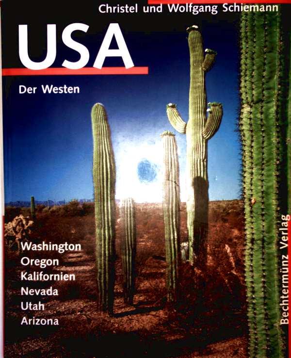 USA - Der Westen. Washington, Oregon, Kalifornien, Nevada, Utah, Arizona