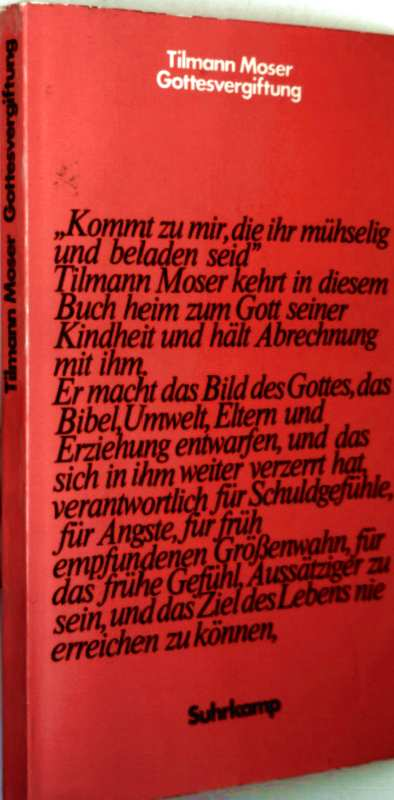 Tilmann Moser: Gottesvergiftung
