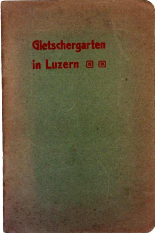 Gletschergarten in Luzern