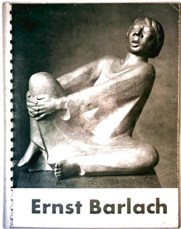 Ernst Barlach - Plastik, Zeichnungen,  Druckgrafik (Städtische Galerie München 7. August bis 4. Oktober 1959)