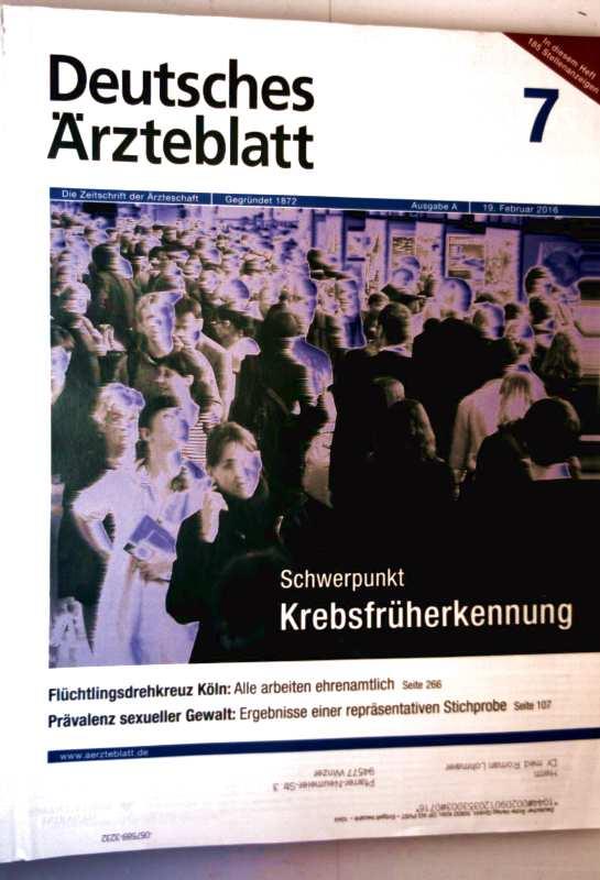 Deutsches Ärzteblatt Ausgabe A, Februar 2016, Nr. 07 - Krebsfrüherkennung, Prävalenz sexueller Gewalt: Ergebnisse einer repräsentativen Stichprobe