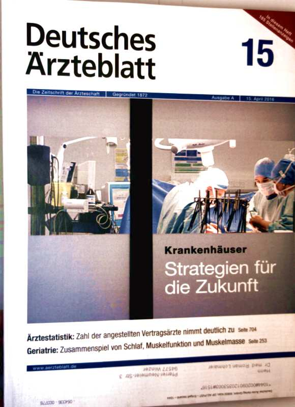 Deutsches Ärzteblatt Ausgabe A, April 2016, Nr. 15 - Geriatrie: Zusammenspiel von Schlaf, Muskelfunktion und Muskelmasse, Fallstricke der Parkinson-Diagnose, Interaktion der Acetylcholinesterasehemmer